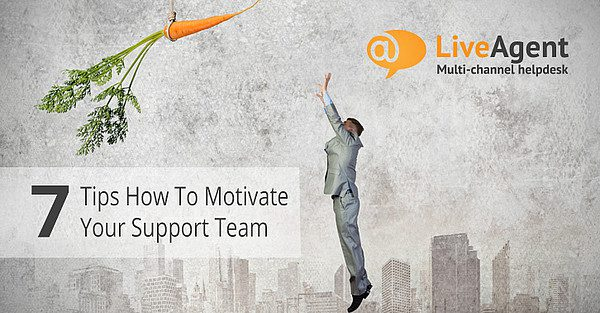 7 tips how to motivate your customer service team
