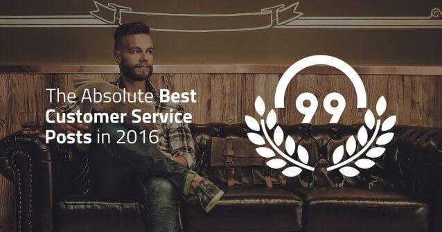featured image The Absolute 99 Best Customer Service Posts in 2016