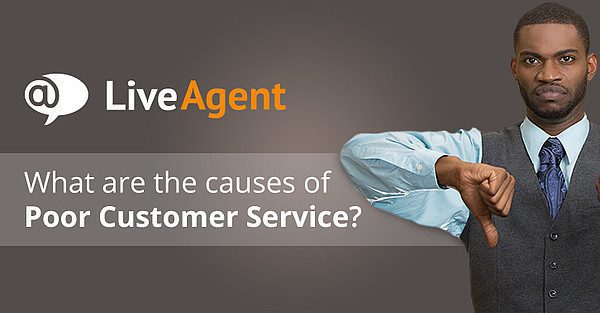 what are the causes of poor customer service