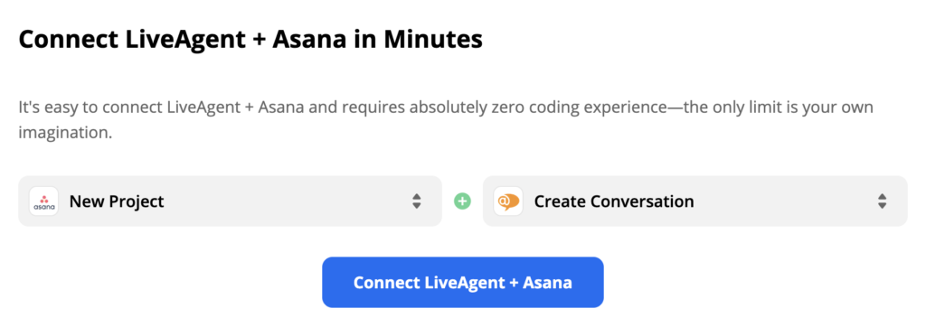 Selected Asana trigger and LiveAgent action