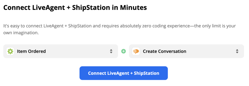 A ShipStation trigger Item Ordered and a LiveAgent action Create Conversation in Zapier integration selection