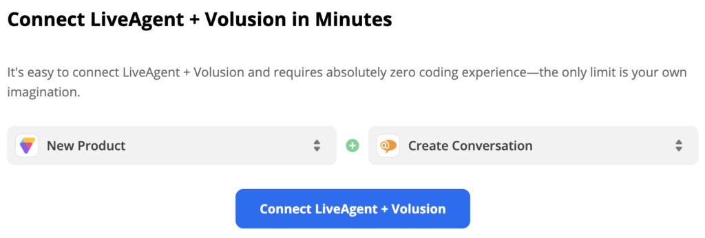 Volusion trigger New Product and LiveAgent action Create Conversation selected in Zapier